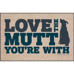 Love the Mutt You're With - Doormat