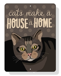 "Cats Make a House a Home sign 9"" x 12"""