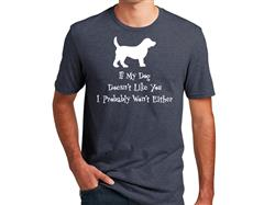 If my dog doesn't... - Unisex T-Shirt