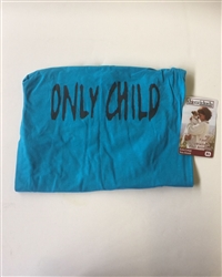 """ONLY CHILD"" T-SHIRT"