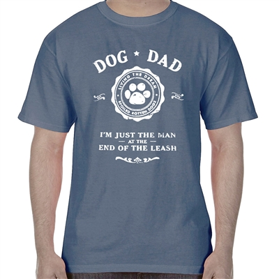 Dog Dad... Man at the End of the Leash T-shirt