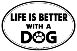 Life Is Better with a Dog Magnets