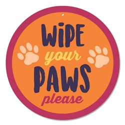"Wipe Your Paws 9"" Round Sign"