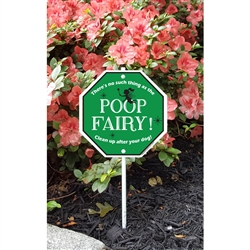 "Poop Fairy Garden Sign 8.5"" x 8.5"" x 18"" tall"