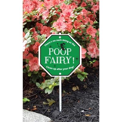 "Poop Fairy Garden Sign 8.5"" x 8.5"" x 18"" tall"