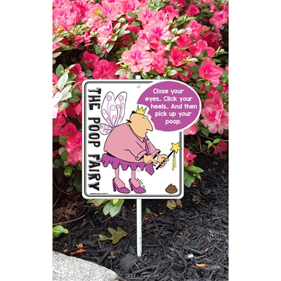 """A Phil the Poop Fairy (Close your eyes) Garden Sign 9.5"""" x 10"""" x 18"""" tall"""
