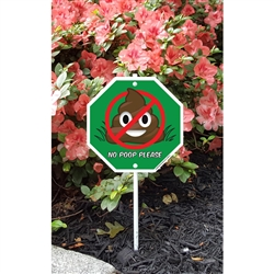 "No Poop Emoji Garden Sign 8.5"" x 8.5"" x 18"" tall"