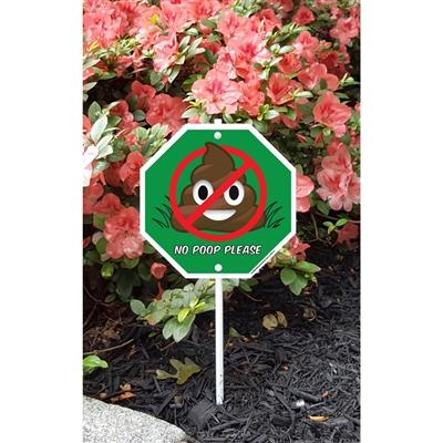 "No Poop Emoji Garden Sign 8.5"" x 8.5"" x 18"" tall"