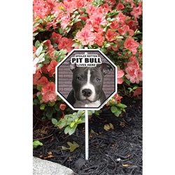 "Spoiled Pit Bull Garden Sign 8.5"" x 8.5"" x 18"" tall"