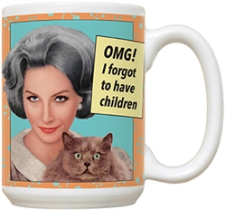 Oops! Forgot to Have Children 15oz Mug