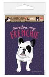"""French Bull Dog Magnet - Pardon My Frenchie 3.56"""" x 4.75"""""""