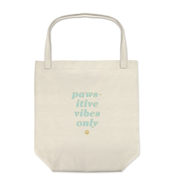 PAWSITIVE VIBES CANVAS TOTE