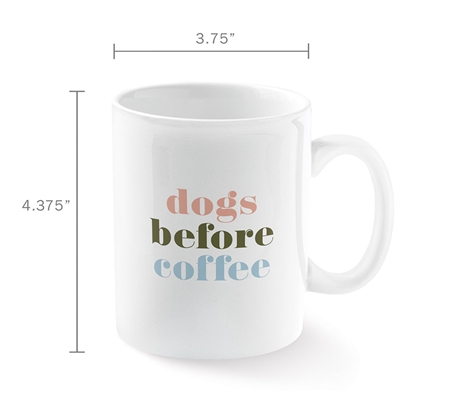 DOGS BEFORE COFFEE MUG