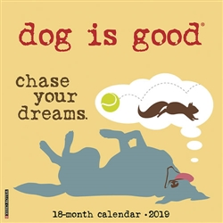 Dog Is Good 2019 Wall Calendar