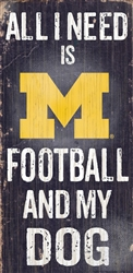 University of Michigan Football and My Dog Sign
