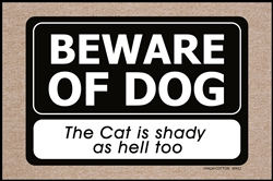 Beware Dog Cat Shady Mat
