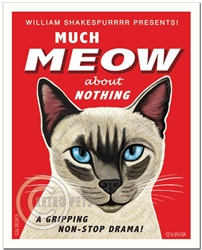 Much Meow About Nothing (Siamese Cat )
