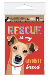 "Rescue is my Favorite Breed Magnet 3.56"" x 4.75"""