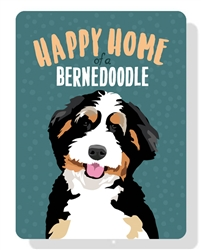 "Happy Home of a Bernedoodle sign 9"" x 12"""
