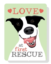 "Love at First Rescue sign 9"" x 12"""