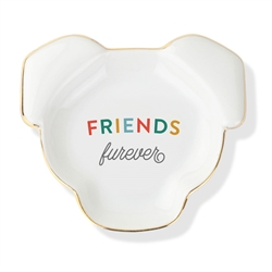 FRIENDS FUREVER SCULPTED TRAY