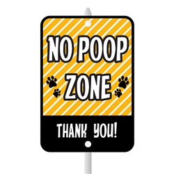 "No Poop Zone Mini Garden Sign, 3.75"" x 5.5"" on 8"" stake"