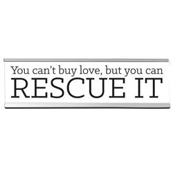 "Rescue 8"" Desk Sign"