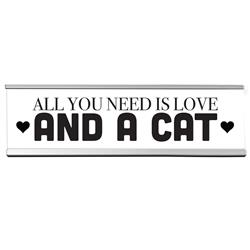 "And a Cat 8"" Desk Sign"