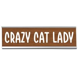 "Crazy Cat Lady 8"" Desk Sign"