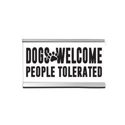 "Dogs Welcome 4"" Desk Sign"