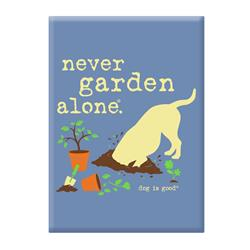 Magnet Dog Is Good Never Garden Alone