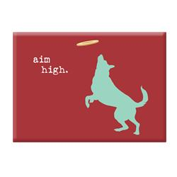 Magnet Dog Is Good Aim High