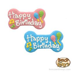 "Birthday Paw-ty Collection, 6"" Blue and Pink Happy Birthday Bone, 10/Case, MSRP $5.99"