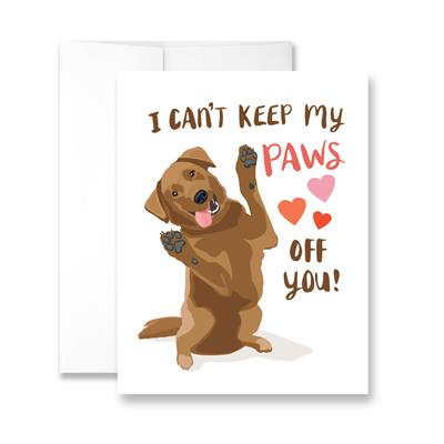 Valentine's Day I Can't Keep My Paws Off of You (blank) Greeting Card - Pack of 6 cards