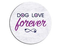 Dog Love Forever - Car Coaster