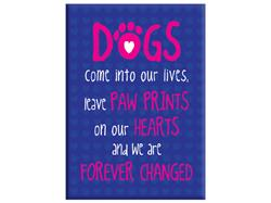 """Dogs Come Into Our Lives...- 3.5"""" x 2.5"""" Magnets"""