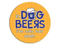 In Dog Beers...-Round Button Magnet