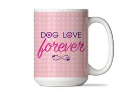 Dog Love Forever - Big Mug