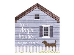 Rustic Medium House Signs - It's the dogs house...