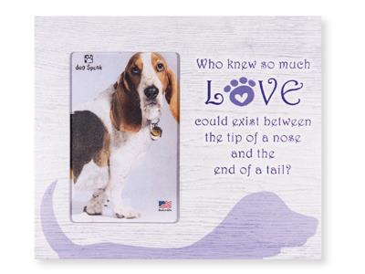 """Who Knew so much love..Dog... 9.5"""" x 8"""" Vertical Picture Frame"""