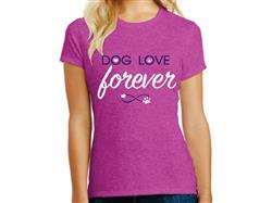 Dog Love Forever - Ladies T-Shirt