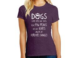 Dogs Come Into Our Lives... - Ladies T-Shirt