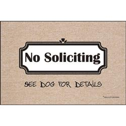No Soliciting, See Dog for Details Doormat