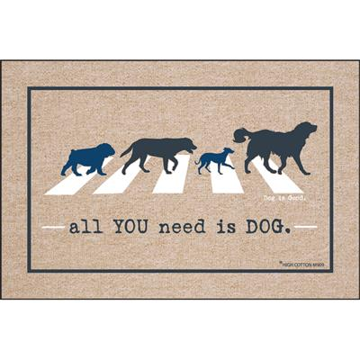 all YOU need is DOG Doormat