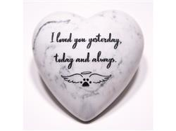 I Loved You Yesterday, Today and Always  - Inspirational Stone Paperweight