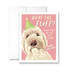 What the Fluff? Didn't We Do This Last Year? - Pack of 6 cards