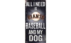 San Francisco Giants Baseball and My Dog Sign