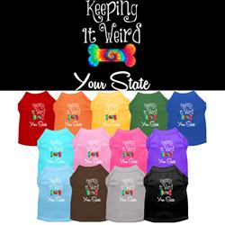 "Keeping It Weird in ""YOUR CITY or STATE"" Custom Souvenir Pet Shirts"