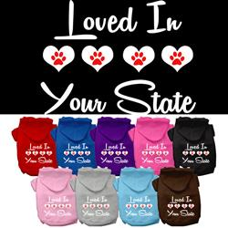 """Loved In """"YOUR CITY / STATE"""" Custom Souvenir Pet Hoodies"""
