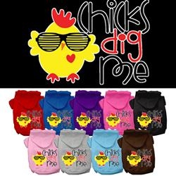 Chicks Dig Me Screen Print Pet Hoodies